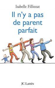 livre d'Isabelle Filliozat, il n'y a pas de parent parfait